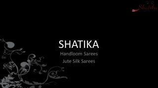 Pure Jute silk sarees Collection at Shatika