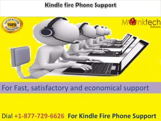 For Kindle fire Phone Support call 1-877-729-6626
