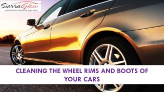 Cleaning the wheel rims and boots of your cars