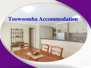 How Special Toowoomba Accommodation Can Make Your Holidays Memorable