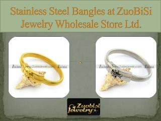 Stainless Steel Bangles at ZuoBiSi Jewelry Wholesale Store Ltd.
