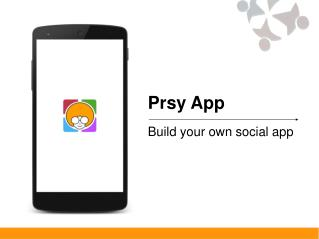 How to create your own social network app? Register in Prsy App