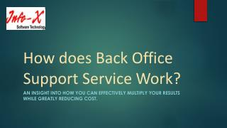 How does Back Office Support Service Work?
