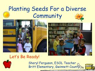Planting Seeds For a Diverse Community