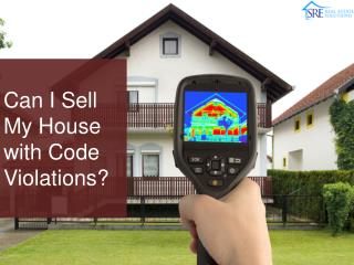 Can I Sell My House With Code Violations - SRE Real Estate Solutions