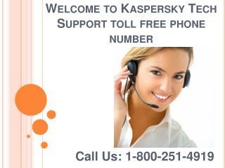 Kaspersky Customer Support Phone Number 1-800-251-4919