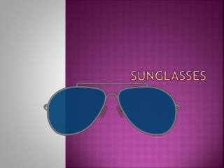 Sunglasses became a need for everyone for their lifestyle outfits.