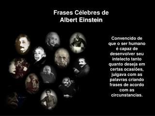 Frases C lebres de Albert Einstein