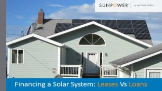 Financing a Solar System: Leases Vs Loans - Venture Home Solar