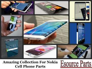 Amazing Collection For Nokia Cell Phone Parts