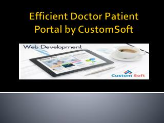CustomSoft implemented Efficient Doctor Patient Portal for Canada based client.