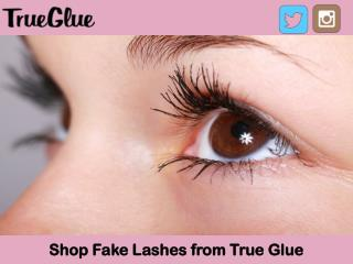 Shop Fake Lashes from True Glue