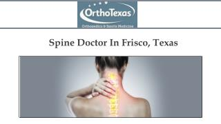 Spine Doctor In Frisco, Texas