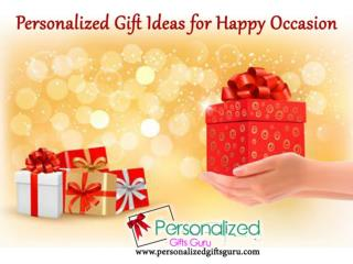 Gift Ideas for Happy Occasion
