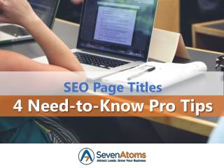 SEO Page Titles: 4 Need-to-Know Pro Tips
