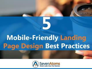 5 Mobile Friendly Landing Page Design Best Practices