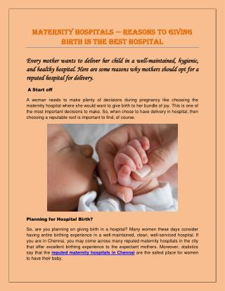 Maternity Hospitals — Reasons to Giving Birth In the Best Hospital