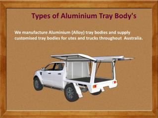 Types of Aluminium Tray Body's