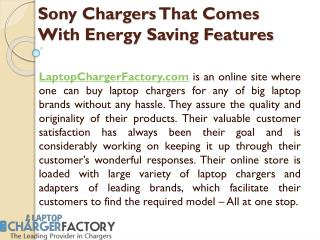 Sony Chargers That Comes With Energy Saving Features