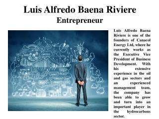 Luis Alfredo Baena Riviere Entrepreneur