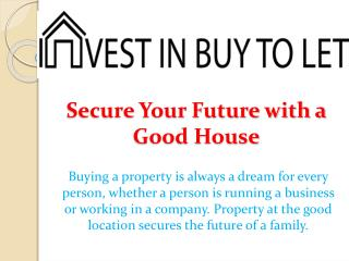 Secure Your Future with a Good House