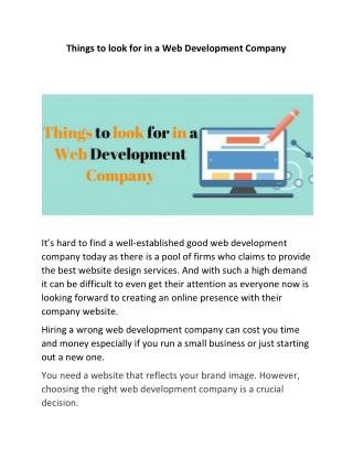 Things to look for in a Web Development Company.