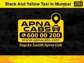 Black And Yellow Taxi In Mumbai