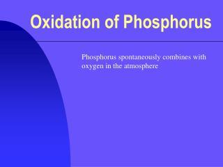 Oxidation of Phosphorus
