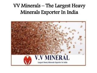 VV Minerals – The Largest Heavy Minerals Exporter In India