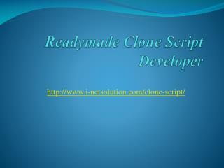 Readymade Clone Script Developer