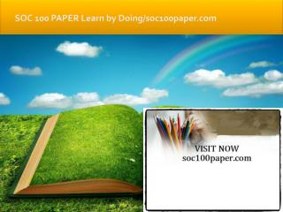 SOC 100 PAPER Learn by Doing/soc100paper.com