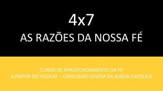 4x7 AS RAZ ES DA NOSSA F