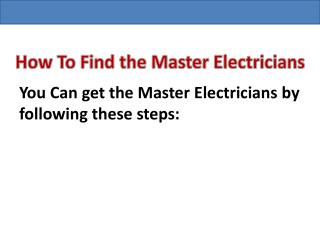 Why use a Master Brisbane Electricians?