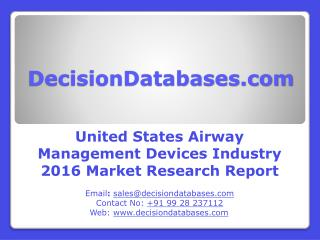 United States Airway Management Devices Industry Share and 2021 Forecasts Analysis