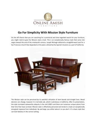 Go For Simplicity With Mission Style Furniture