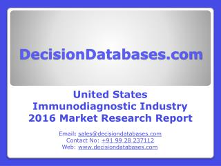 United States Immunodiagnostic Market 2016: Industry Trends and Analysis