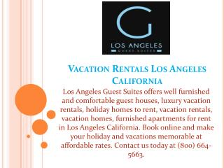 Vacation Rentals Los Angeles California