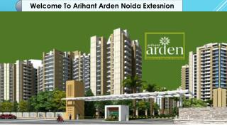 Buy Luxurious Homes in Noida Arihant Arden