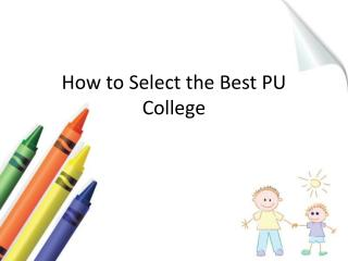 How to select the best pu college