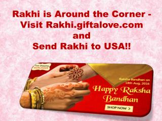 Rakhi is Around the Corner - Visit Rakhi.giftalove.com and Send Rakhi to USA!!