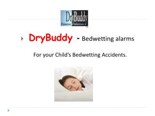 An Interoduction to Drybuddy Beedwetting Alarms