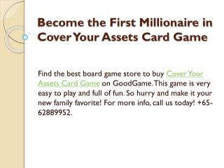 Become the First Millionaire in Cover Your Assets Card Game