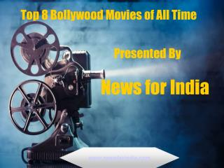 Top 8 Bollywood Movies of All Time