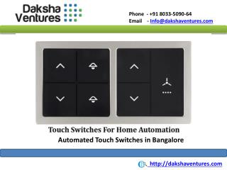 Automated Touch Switches in Bangalore