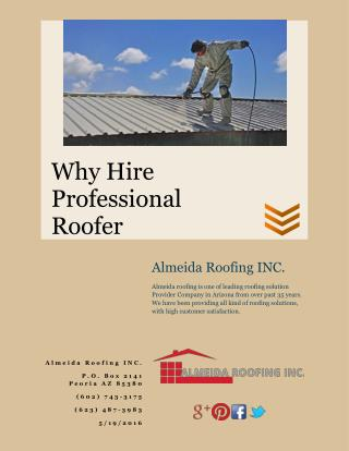 Why You Need to Hire a Professional Roofer
