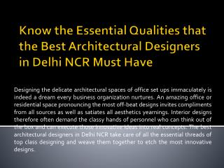 Know the Essential Qualities that the Best Architectural Designers in Delhi NCR Must Have