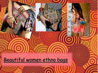 Beautiful women ethno bags