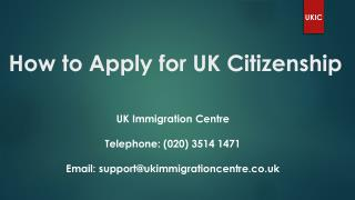 How to Apply for UK Citizenship