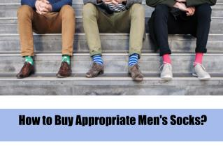 How to Buy Appropriate Men's Socks