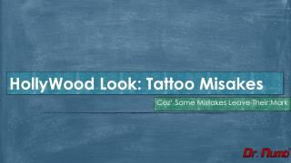 Tattoo Mistakes in Hollywood